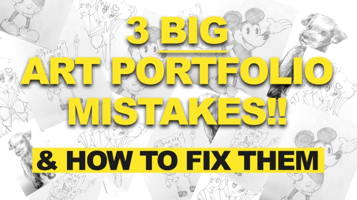 3 Mistakes You may be Making on Your Art Portfolio (and how to fix them!)