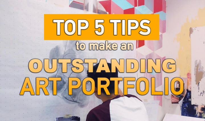 The Top 5 Art Portfolio Tips  Every Student Applying to Art School Must Know